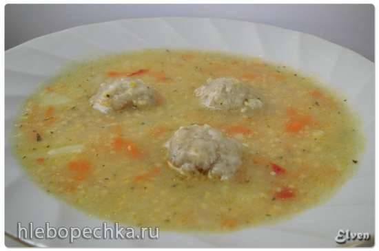 Суп с кукурузной крупой и фрикадельками