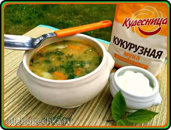 Суп со снытью и крапивой на кукурузной муке