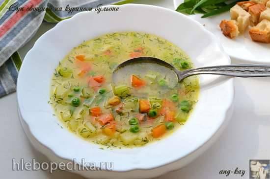Суп овощной на курином бульоне Суп овощной на курином бульоне
