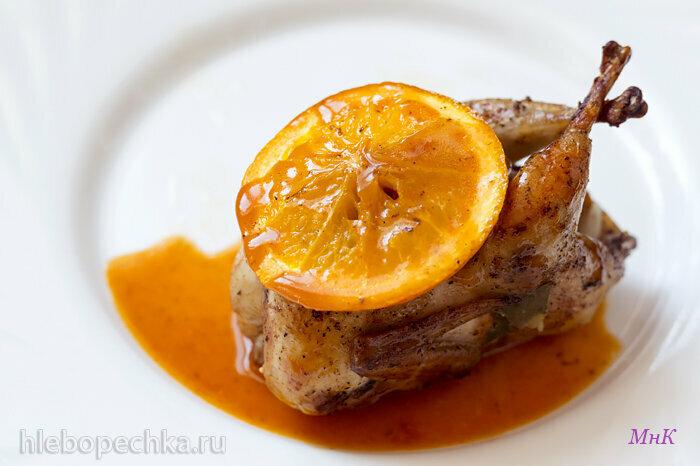 Перепела с апельсиновым соусом